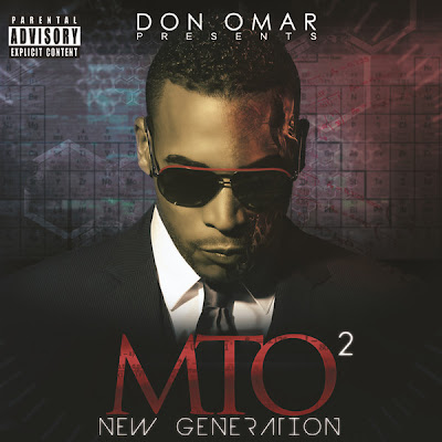 20121113183829-don-omar-presents-mto2-new-generation.jpg